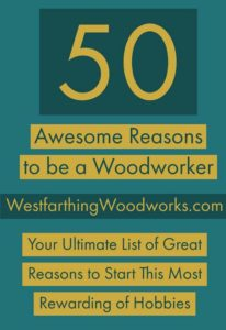 50-Awesome-Reasons-to-be-a-Woodworker