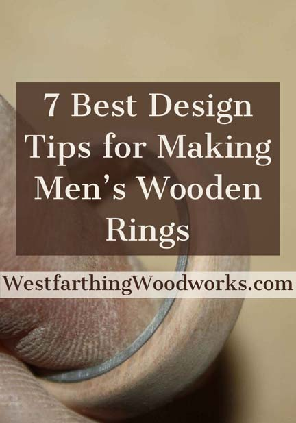 7-best-design-tips-for-making-mens-wooden-rings