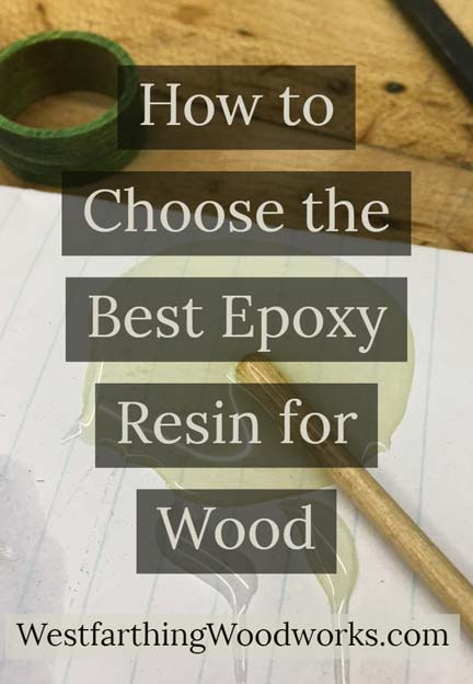 How To Choose The Best Epoxy Resin For Wood