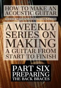 How-to-Make-an-Acoustic-Guitar-Series---Part-Six---Bracing-the-Back