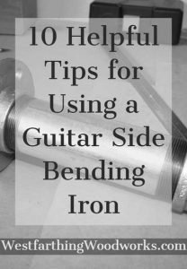 10-Helpful-Tips-for-Using-a-Guitar-Side-Bending-Iron