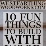 10-Fun-Things-to-Build-With-Wood