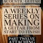 How-to-Make-an-Acoustic-Guitar-Series-Part-Twelve-Attaching-the-Back-Plate