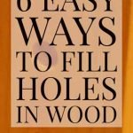 6-Easy-Ways-to-Fill-Holes-in-Wood