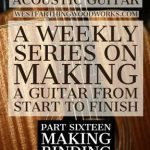 How-to-Make-an-Acoustic-Guitar-Series-Part-Sixteen-Making-Binding-Strips