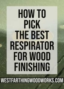 How-to-Pick-the-Best-Respirator-for-Wood-Finishing