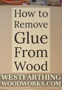 How-to-Remove-Glue-From-Wood