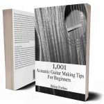 1001-acoustic-guitar-making-tips-for-beginners