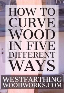 How-to-Curve-Wood-in-Five-Different-Ways