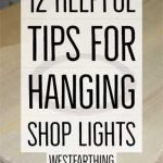 12-Helpful-Tips-for-Hanging-Shop-Lights