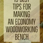 15-Best-Tips-for-Making-an-Economy-Woodworking-Bench