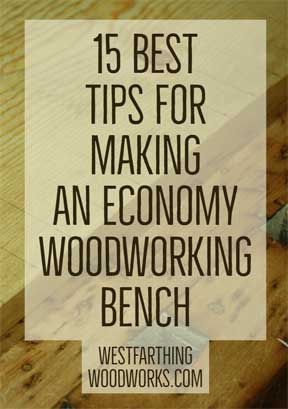 Excellent 15 Best Tips For Making An Economy Woodworking Bench Gmtry Best Dining Table And Chair Ideas Images Gmtryco