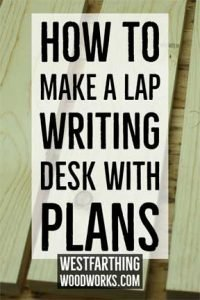 How-to-Make-a-Lap-Writing-Desk-With-Plans