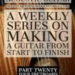 How-to-Make-an-Acoustic-Guitar-Series-Part-Twenty-Four-Fretboard-Inlay