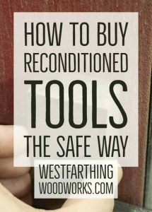 how-to-buy-reconditioned-tools-the-safe-way