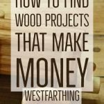 how-to-find-wood-projects-that-make-money