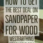 how-to-get-the-best-deal-on-sandpaper-for-wood