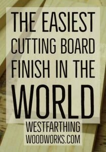 the-easiest-cutting-board-finish-in-the-world