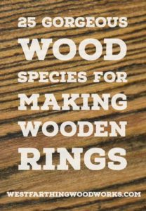 25-gorgeous-wood-species-for-making-wooden-rings-wooden-ring-making-tips